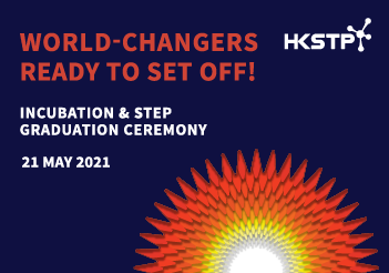 HKSTP Incubation & STEP Graduation Ceremony 2021